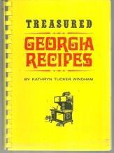Treasured Georgia Recipes by Kathryn Tucker Windham 1973 1st edition