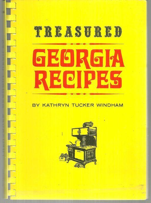 Treasured Georgia Recipes by Kathryn Tucker Windham 1973 1st edition