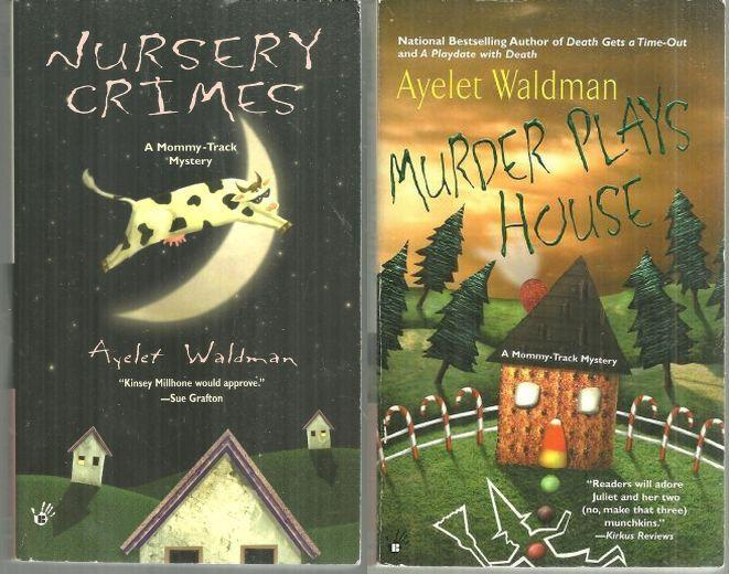 Lot of Two Mommy Track Cozy Mysteries by Ayelet Waldman Nursery/Plays House