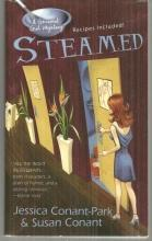 Steamed by Susan Conant and Jessica Conant-Park A Gourmet Girl Mystery 2007 Cozy