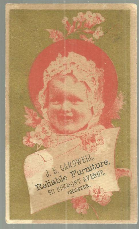 Victorian Trade Card for J. E. Cardwell Reliable Furniture with Cute Baby