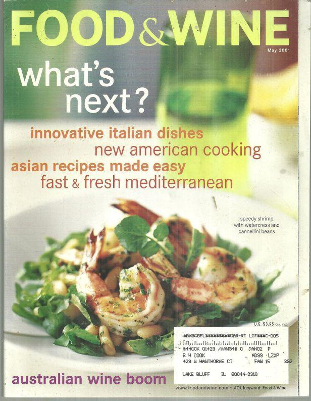 Food and Wine Magazine May 2001 Great Escapes, Great Restaurants/Andes