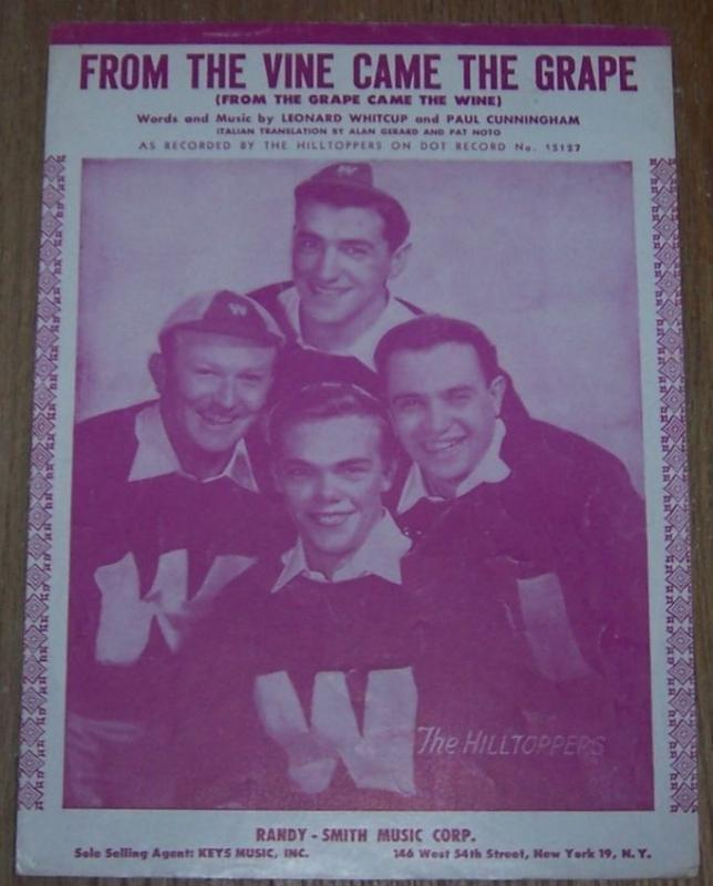 From the Vine Came the Grape Recorded by The Hilltoppers 1949 Sheet Music