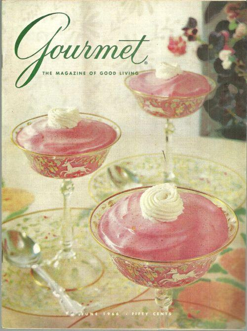Gourmet Magazine June 1966 Raspberries, France Revisited, Salmon/Small Reception
