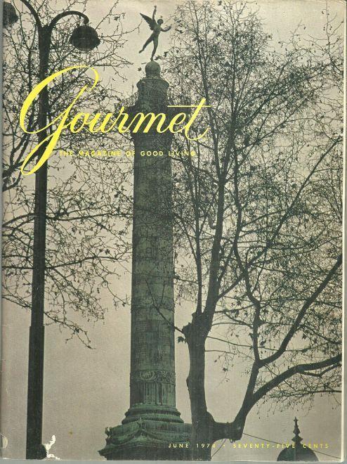 Gourmet Magazine June 1974 Le Marais, Spoleto, Saint Pierre and Miquelon