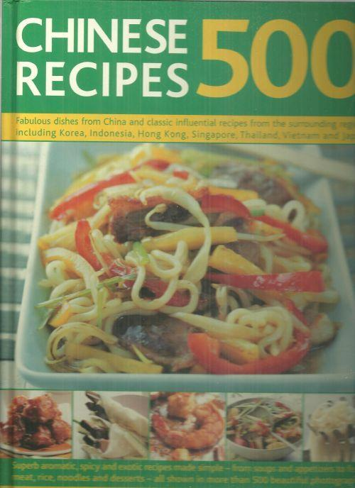 500 Chinese Recipes edited by Jenni Fleetwood 2007 Illustrated Cookbook