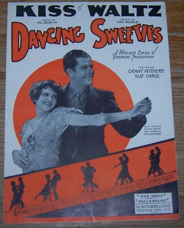 Kiss Waltz From Dancing Sweeties Featuring Grant Withers and Sue Carol 1930