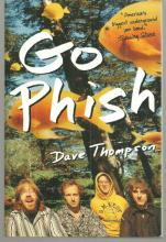 Go Phish by Dave Thompson 1997 Color Illustrations Band Biography