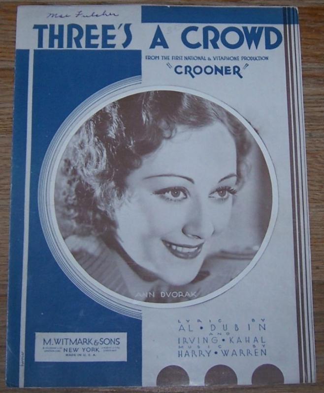 Three's a Crowd From Crooner starring Ann Dvorak 1932 Sheet Music