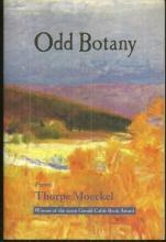 Odd Botany Poems by Thorpe Moeckel 2002 1st edition