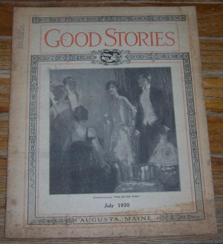 Good Stories Magazine July 1930 Vintage Fiction, Recipes, Household