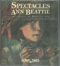 Spectacles by Ann Beattie Illustrated by Winslow Pinney Pels 1985 1st edition DJ