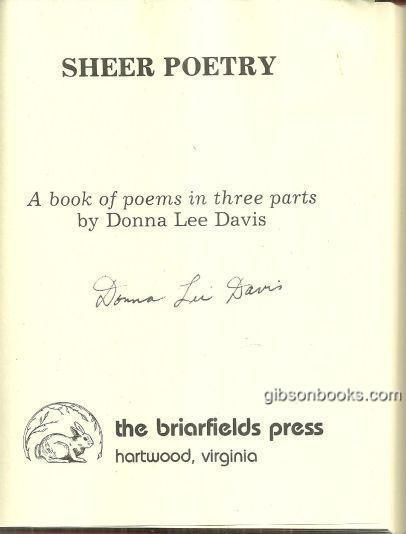 Sheer Poetry a Book of Poems in Three Parts Signed by Donna Lee Davis 1981 1st