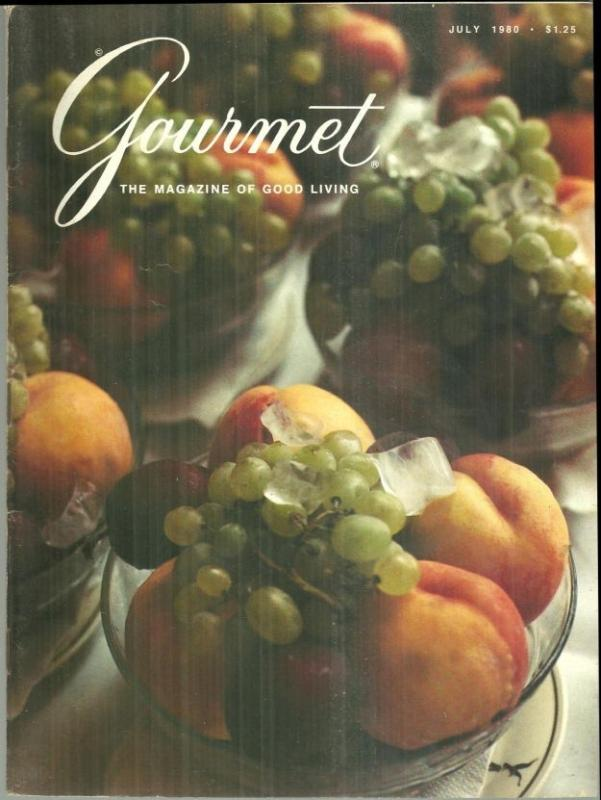 Gourmet Magazine July Gourmet Magazine July 1980 Summer Fruits at the Hotel Cipriani in Venice Cover