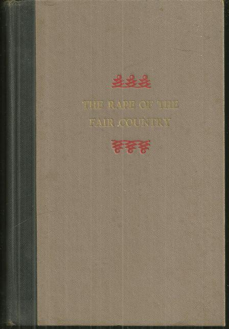 Rape of the Fair Country by Alexander Cordell 1959 1st edition Historical Novel
