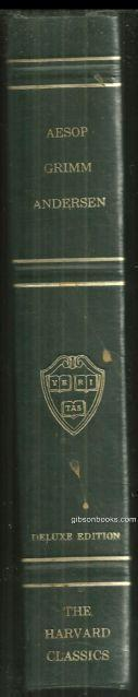 Folklore and Fable Aesop, Grimm and Andersen Harvard Classic Vol. 17 1969 Green
