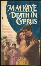Death in Cyprus by M. M Kaye 1984 International Mystery