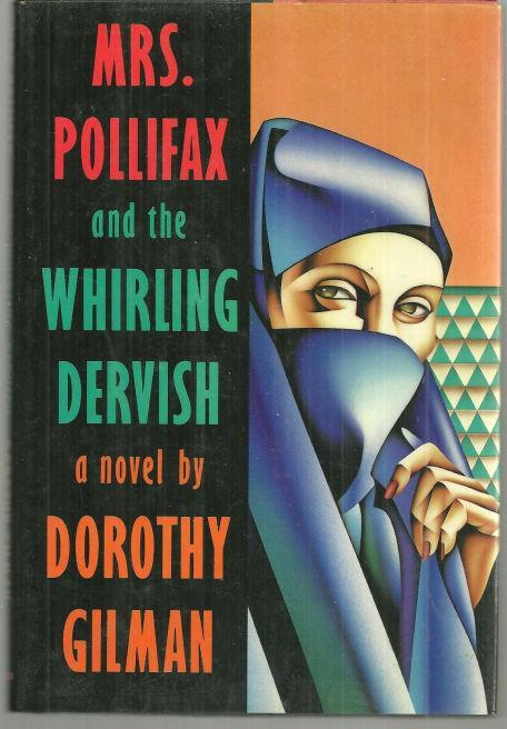 Mrs. Pollifax and the Whirling Dervish by Dorothy Gilman 1990 1st edition w/DJ