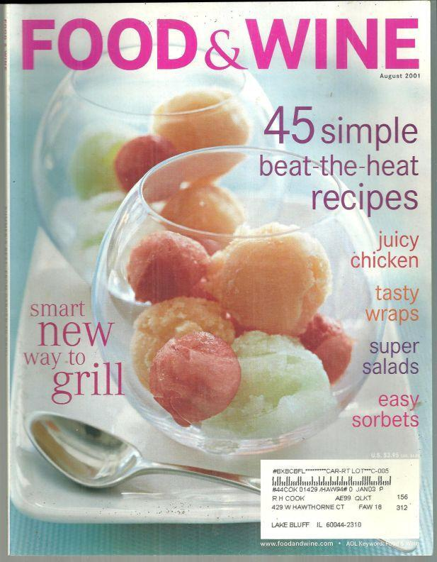 Food and Wine Magazine August 2001 Melon Sorbets on the Cover/Baseball Food