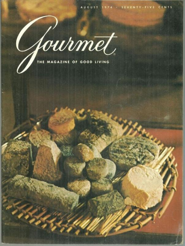 Gourmet Magazine August 1974 Cheese From Alsace/Cold Soups/Eggplant/Buffett