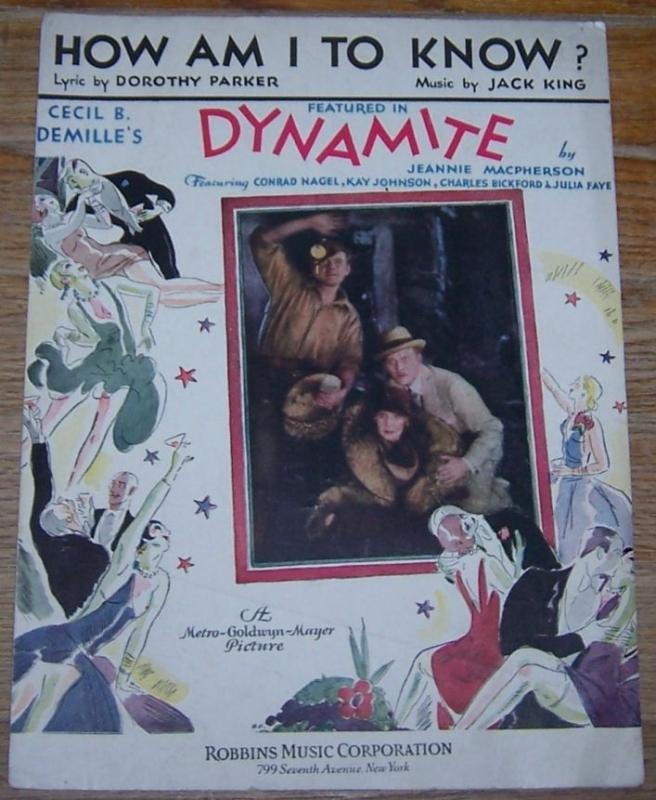 How Am I To Know From Dynamite starring Conrad Nagel 1929 Movie Sheet Music