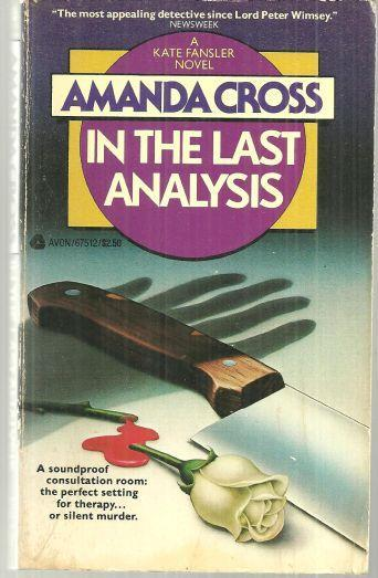 In the Last Analysis by Amanda Cross 1966 Kate Fansler Novel