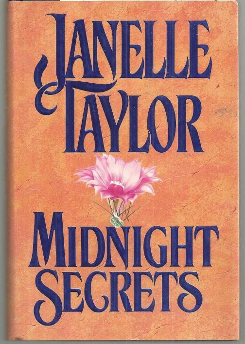 Midnight Secrets by Janelle Taylor 1992 1st ed Dust Jacket Historical Romance