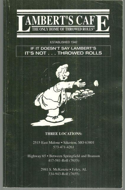 Lambert's Cafe The Only Home of Throwed Rolls Illustrated