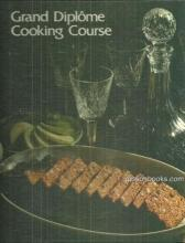 Grand Diplome Cooking Course Volume 9 1972  Passover/Beef/Party Treats