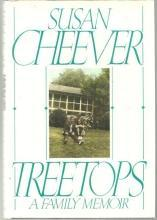 Treetops a Family Memoir by Susan Cheever 1991 1st edition with Dust Jacket