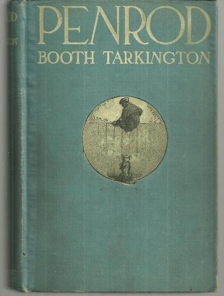 Penrod by Booth Tarkington 1915 Illustrated by Gordon Grant Classic Novel