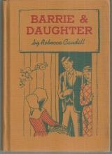 Barrie and Daughter By Rebecca Caudill Illustrated by Berkeley Williams Jr. 1943