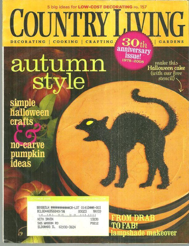 Country Living Magazine October 2008 Halloween Issue/Autumn Style/30th Anniv