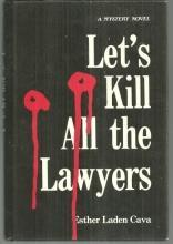 Let's Kill All the Lawyers by Esther Laden Cava 1991 1st edition Mystery with DJ