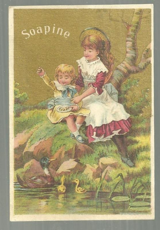 Victorian Trade Card for Soapine With Little Girls Feeding the Ducks