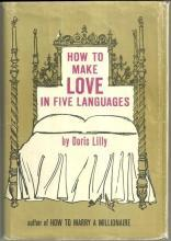 How to Make Love in Five Languages by Doris Lilly Illustrated by Randy Monk