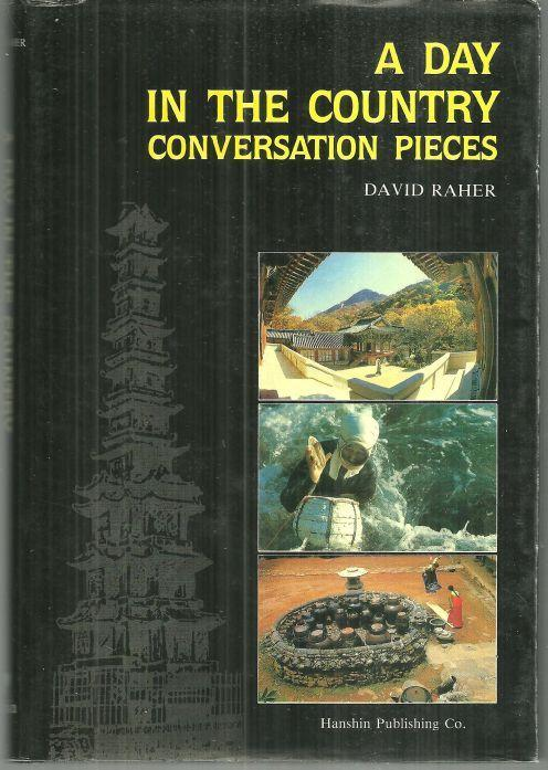 Day in the Country Conversation Pieces by David Raher 1988 1st edition with DJ
