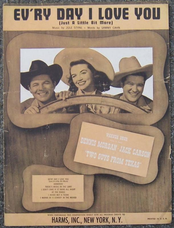 Ev'ry Day I Love You From Two Guys From Texas Starring Dennis Morgan 1948 Music