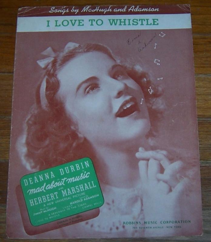I Love To Whistle Sung by Deanna Durbin in Mad Music 1938 Sheet Music