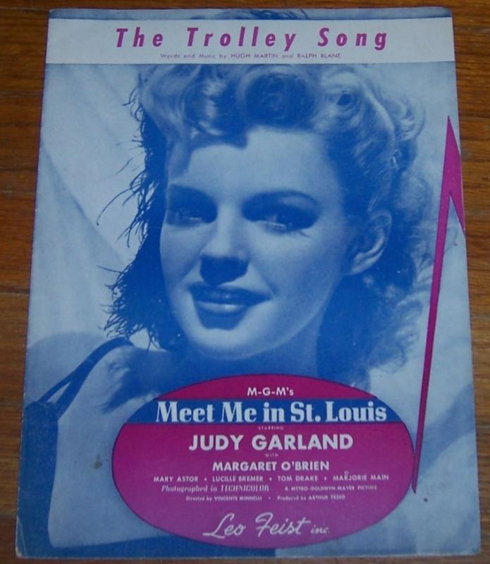 Trolley Song From Meet Me in St. Louis Sung by Judy Garland 1944 Sheet Music