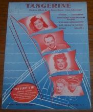 Tangerine From The Fleet's In starring Dorothy Lamour 1942 Sheet Music