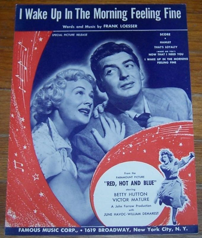 I Wake Up in the Morning Feeling Fine From Red, Hot and Blue 1949 Sheet Music