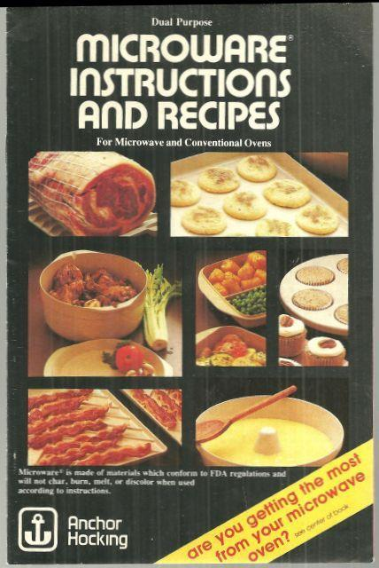 Anchor Hocking Microware Instructions and Recipes Microwave & Conventional Ovens