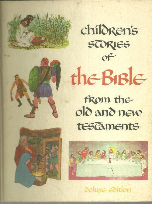 Children's Stories of the Bible from the Old and New Testaments 1968 Illustrated