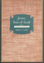 Jesus Son of God Part I a Course for Older Young People and Adults 1951
