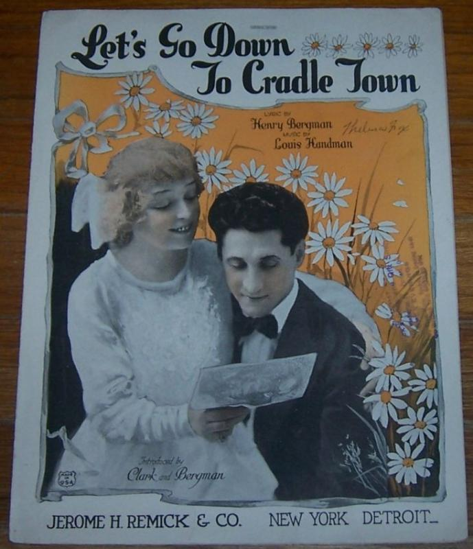 Let's Go Down to Cradle Town Introduced by Clark and Bergman 1932 Sheet Music