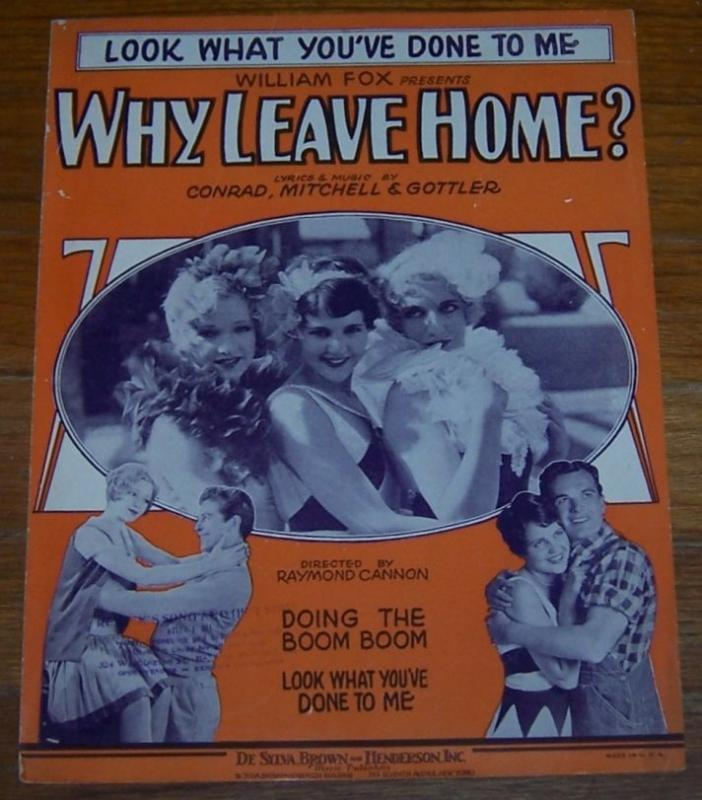 Look What You've Done to Me From Why Leave Home 1929 Sheet Music