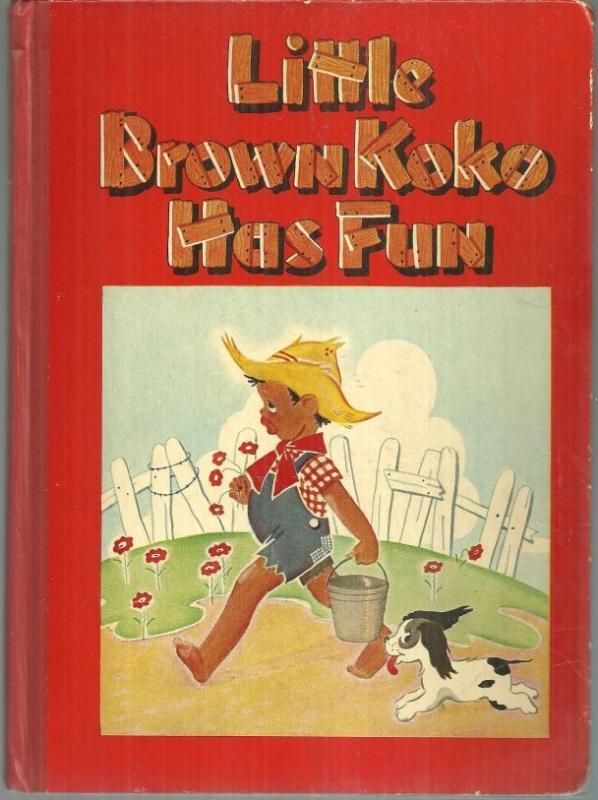 Little Brown Koko Has Fun by Blanche Seale Hunt 1945 Picture Book