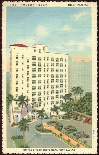Postcard of The Robert Clay Hotel Miami, Florida 1947 Postcard