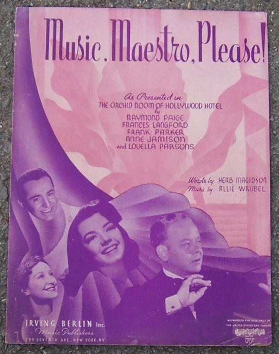 Music, Maestro, Please As Presented in The Orchid Room of Hollywood Hotel 1939